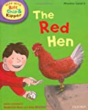 Phonics 2 The Red Hen (Oxford Reading Tree Read with Biff, Chip, and Kipper)