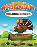 Thanksgiving Coloring Book: Big Coloring Book of Animals