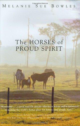 The Horses of Proud Spirit