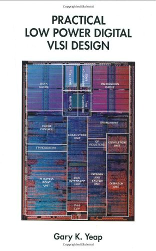 Practical Low Power Digital VLSI Design
