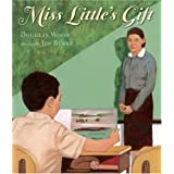 Miss Little's Giftby Douglas Wood