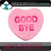 Get Out of Toxic Relationships (Hypnosis & Subliminal) | [Erick Brown]