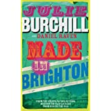 Made in Brightonby Julie Burchill