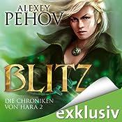 Blitz (Die Chroniken von Hara 2) | Alexey Pehov