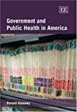 img - for Government and Public Health in America book / textbook / text book