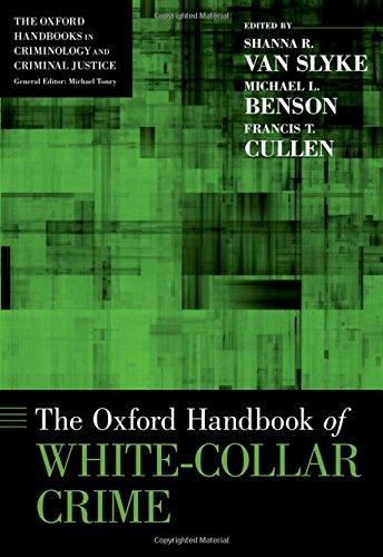 The Oxford Handbook of White-Collar Crime (Oxford Handbooks)