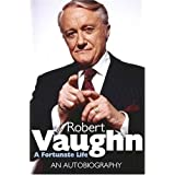 Robert Vaughn: A Fortunate Life: An Autobiographyby Robert Vaughn