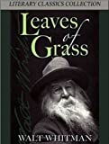 Image of Leaves of Grass - Death Bed Edition (Illustrated and Annotated) (Literary Classics Collection)