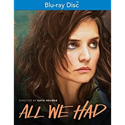All We Had [Blu-ray]