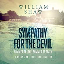 Sympathy for the Devil: Breen & Tozer, Book 4 Audiobook by William Shaw Narrated by Roger Davis