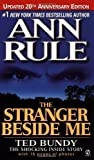 The Stranger Beside Me (Revised and Updated): 20th Anniversary (0451203267) by Ann Rule