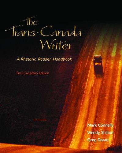 the-trans-canada-writer-a-rhetoric-reader-handbook-first-canadian-edition