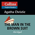 The Man in the Brown Suit: B2 (Collins Agatha Christie ELT Readers) | Agatha Christie