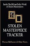 img - for Stolen Masterpiece Tracker: Inside the Billion Dollar World of Stolen Masterpieces book / textbook / text book