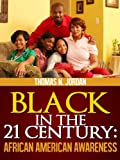 Black in the 21 Century: African American Awareness