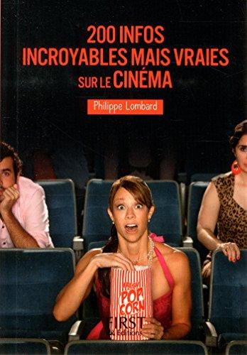 Petit Livre de – 200 infos incroyables mais vraies sur le cinéma