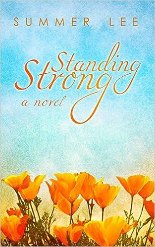 Standing Strong: A Novel