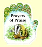 Prayers of Praise Bb (Little Prayers Series)