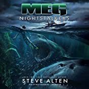 Meg: Nightstalkers: The Meg Series, Book 5 | Steve Alten