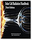 Solar Cell Radiation Handbook: Third Edition