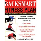 The BackSmart Fitness Plan: A Total-Body Workout to Strengthen and Heal Your Backby Adam Weiss