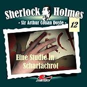 Eine Studie in Scharlachrot (Sherlock Holmes 12) | Sir Arthur Conan Doyle