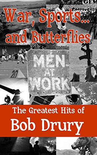 War, Sports...and Butterflies: The Greatest Hits of Bob