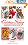 Christmas Baking: Fun and Delicious H...