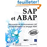 SAP et ABAP - Découverte de l'environnement SAP et autoformation au langage ABAP (2ème édition)