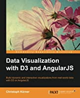 Data Visualization with D3 and AngularJS Front Cover