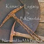 Kenan's Legacy | Bill Stenlake