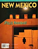 New Mexico Magazine Dec. 2003 Las Posadas, Our Best 50 Novels, Chimayo Weavers