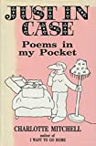 Just in Case: Poems in My Pocket