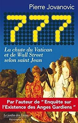 777: La chute du Vatican et de Wall Street selon saint Jean par Pierre Jovanovic