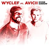 Wyclef Jean feat. Avicii - Divine Sorrow