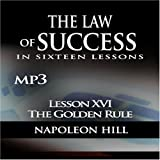Law of Success - Lesson XVI - The Golden Rule [CD on Demand]