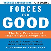 Forces for Good: The Six Practices of High-Impact Nonprofits | [Leslie R. Crutchfield, Heather McLeod Grant]
