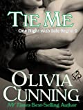 Tie Me (One Night with Sole Regret series Book 5)