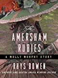 img - for The Amersham Rubies (Molly Murphy Mysteries) book / textbook / text book