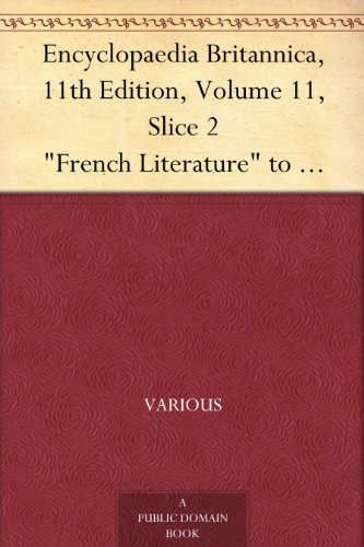 encyclopaedia-britannica-11th-edition-volume-11-slice-2-french-literature-to-frost-william