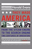 img - for They Made America: From the Steam Engine to the Search Engine: Two Centuries of Innovators book / textbook / text book