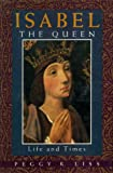 img - for Isabel the Queen: Life and Times book / textbook / text book