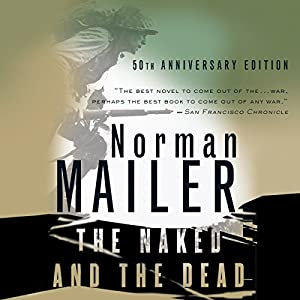The Naked and the Dead Audiobook