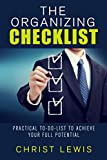 The Organizing Checklist: Practical To-Do Lists to Achieve Your Full Potential