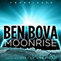 Moonrise Audiobook by Ben Bova Narrated by Stefan Rudnicki