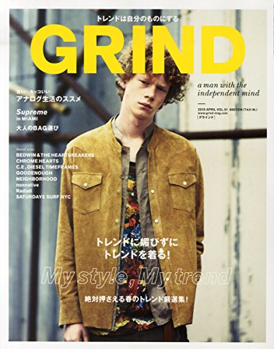 GRIND ~ Japanese Fashion Magazine APRIL 2015 Issue [JAPANESE EDITION] APR 4 PDF