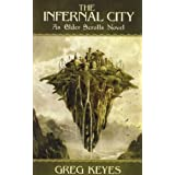The Infernal City: An Elder Scrolls Novel (Elder Scrolls 1)by J. Gregory Keyes