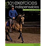 101 exercices indispensables : Amliorez votre quitationpar Karen Bush