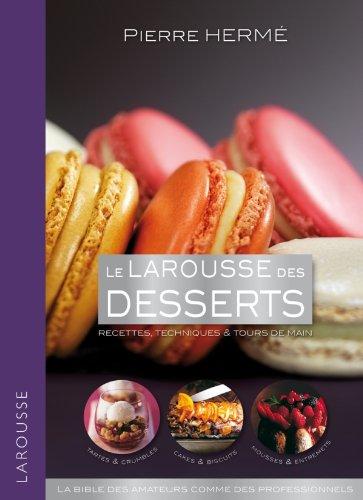 Le Larousse des desserts!