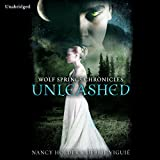 Wolf Springs Chronicles: Unleashed, Book 1
